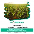 Agricultura ecológica y recogida de envases agrarios